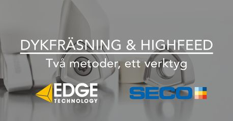 Dykfräsning & Highfeed med Seco Tools